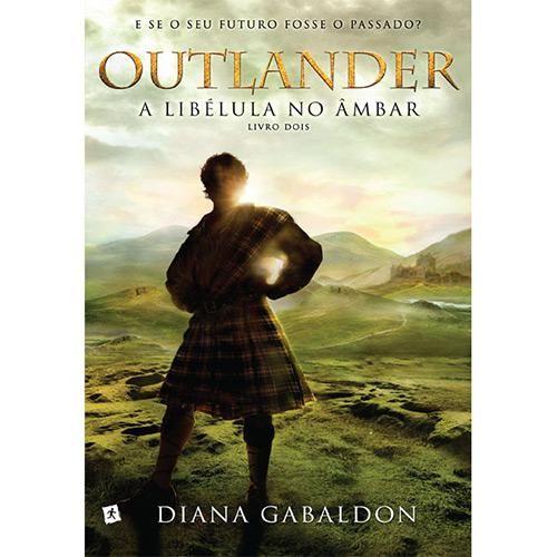 Livro - Outlander, A Libélula no Âmbar - Submarino.com