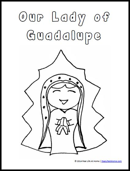 Our Lady of Guadalupe Coloring Page Free Printable (and Our Lady of Guadalupe Activities) from RealLifeAtHome.com