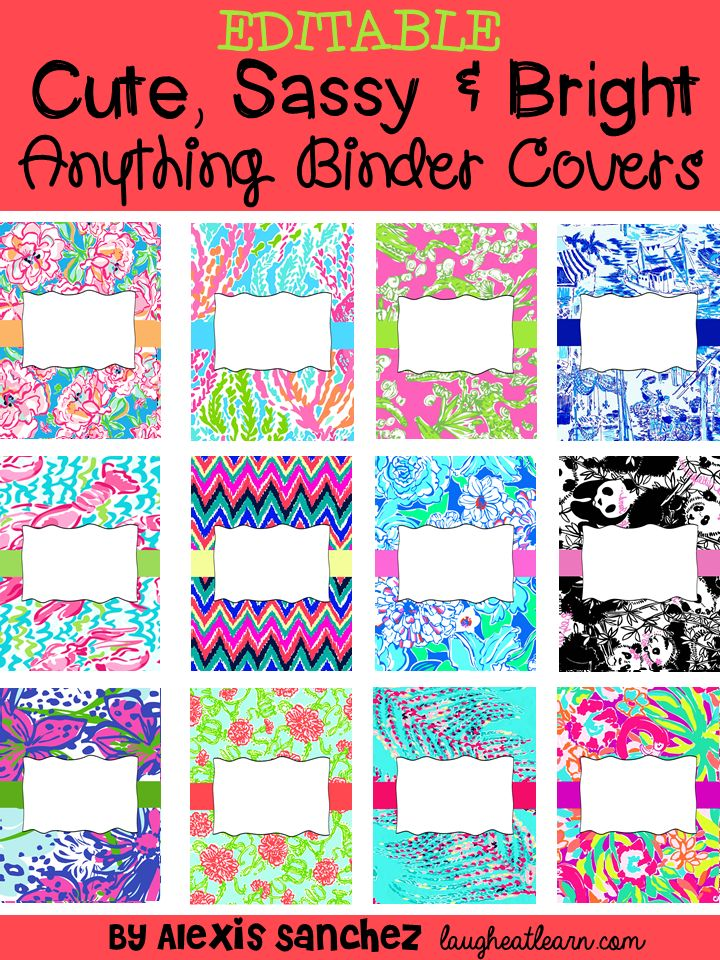 Editable Cute, Sassy  Bright Binder Covers by Laugh. Eat. Learn.