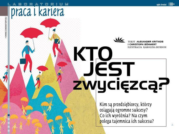 """""""Kto jest zwycięzcą?"""" (kwiecień 2014)  http://www.charaktery.eu/artykuly/Psychologia-dla-Ciebie/1416/Kto-jest-zwyci%C4%99zc%C4%85-/"""