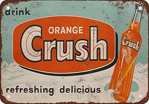 1953 Drink Orange Crush Vintage Look Reproduction Metal Sign * Details can be found by clicking on the image.