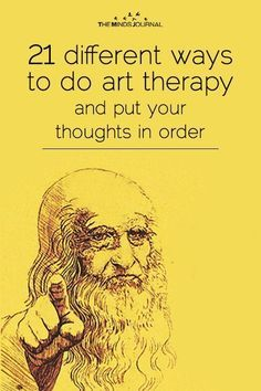 21 different ways to do art therapy and put your thoughts in order