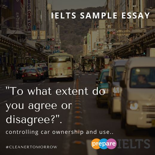 IELTS sample essay to what extent car ownership