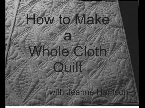 ▶ Quilt Along #10: Preparing a Wholecloth Quilt - YouTube