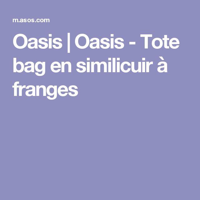 Oasis | Oasis - Tote bag en similicuir à franges