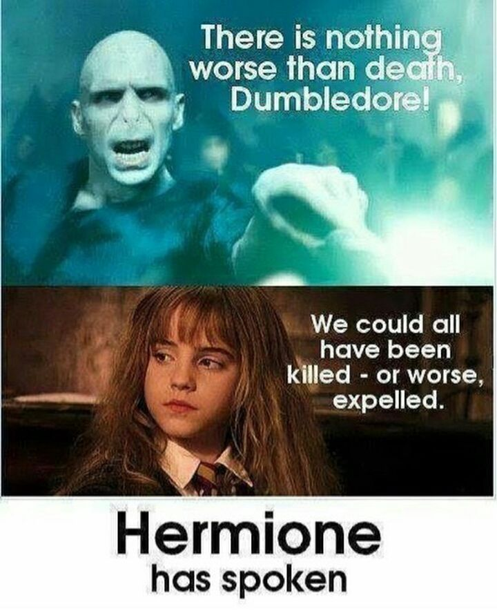 Expulsion is obviously a whole lot worse than death Voldemort.