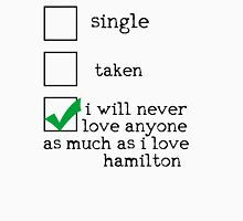 I'm In A Dedicated Relationship With Alexander Hamilton T-Shirt