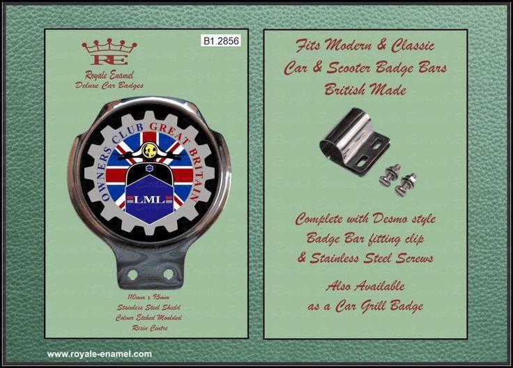 Classic Car / Scooter Badge & Bar Clip  LML OWNERS CLUB GREAT BRITAIN - B1.2856 (LMLOCGB)