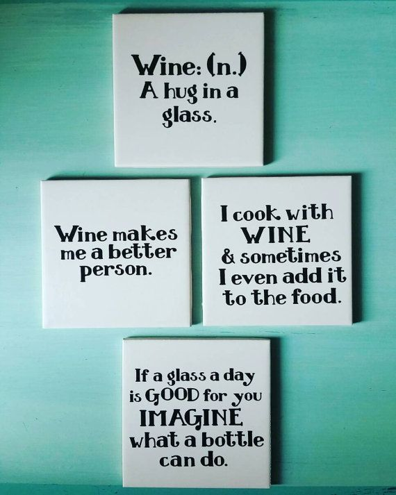 Wine Quote Coasters Ceramic Tile and Vinyl by TreasuresofSavannah