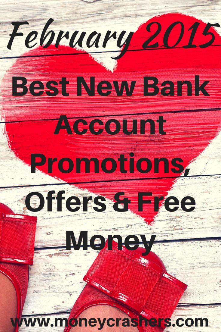 Don't want to miss out? Here are the best bank promotions for the month of February. http://www.moneycrashers.com/best-new-bank-account-promotions-offers-free-money/