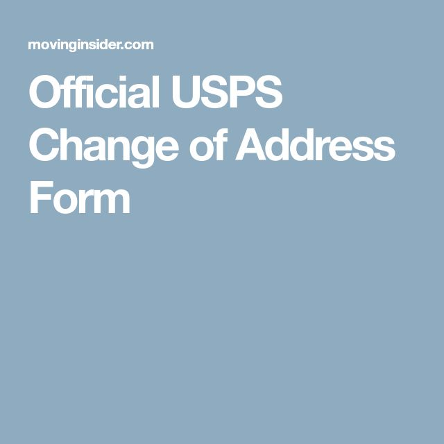 Change Of Address Checklist: Who To Notify First. Official USPS Change Of Address  Form  Official Change Of Address Form