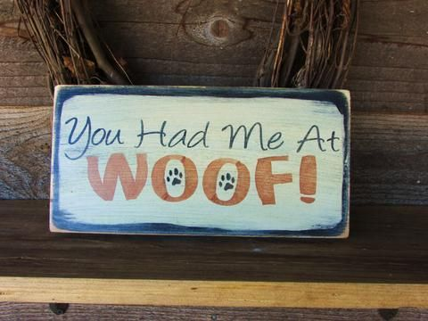 """Funny Pet sign, looks great in your primitive rustic home decor, this funny dog sing is made of wood and hand painted and distressed to give the look of an aged sign. sign measures 12"""" X 7 """" it comes                                                                                                                                                                                  More"""