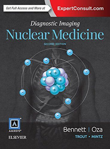 Diagnostic Imaging: Nuclear Medicine   A tactical guide for radiologists and nuclear medicine physicians, Diagnostic Imaging: Nuclear Read  more http://themarketplacespot.com/diagnostic-imaging-nuclear-medicine/