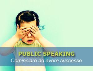 #Publicspeaking: consigli pratici (e originali) per sconfiggere la #paura.