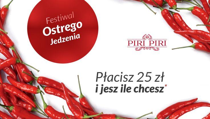 Festiwalu Ostrego Jedzenia przez cały luty w Piri Piri! Gotowi na ostre doznania smakowe? :) www.facebook.com/piripirikrakow