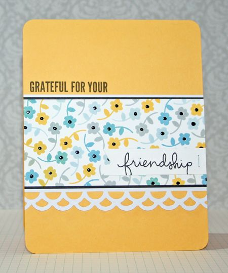 April Card Kit 'Everyday Happy' - Grateful For Your Friendship card