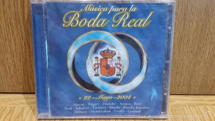 MÚSICA PARA LA BODA REAL. MAYO DE 2004. CD / EDICIONES RUEDA / 20 TEMAS / PRECINTADO.