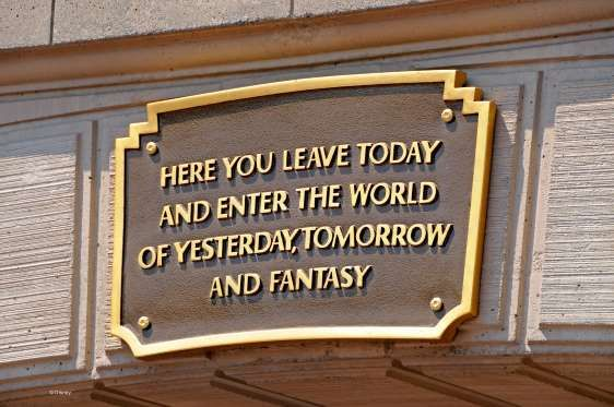 The inspiring quote that welcomes you into the park. - Disneyland via Facebook