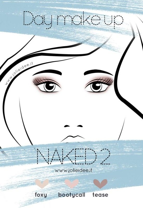 Palette Naked 2 - Day Make up tutorial #makeup #tutorial #naked2 #urbandecay