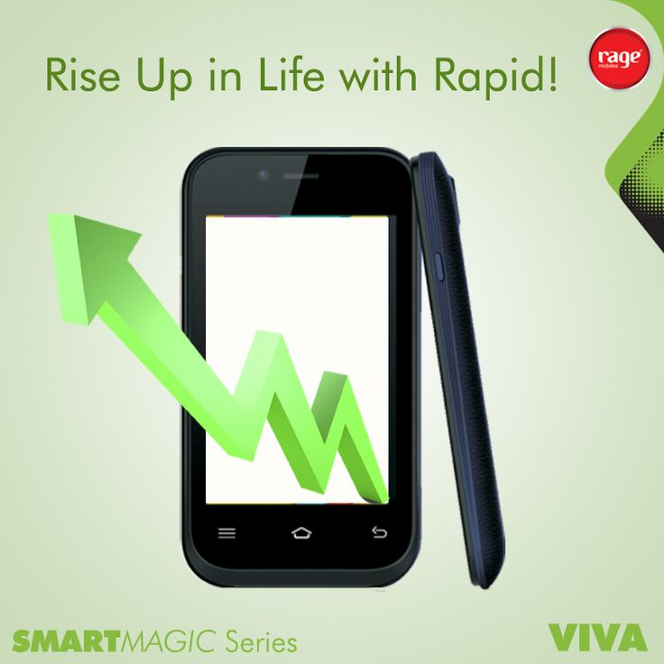 Rise up in Life with Rapid!  #Rage_Mobiles #SmartMagic_Series  To Know More About Viva : http://goo.gl/p7X7fJ