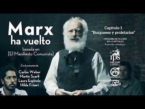 """[Video] Miniserie: """"Marx ha vuelto"""", Capitulos: 1, 2, 3, 4 y cero – Marxismos"""