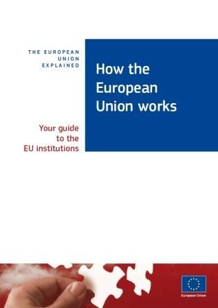 How the European Union works: Your guide to the EU institutions