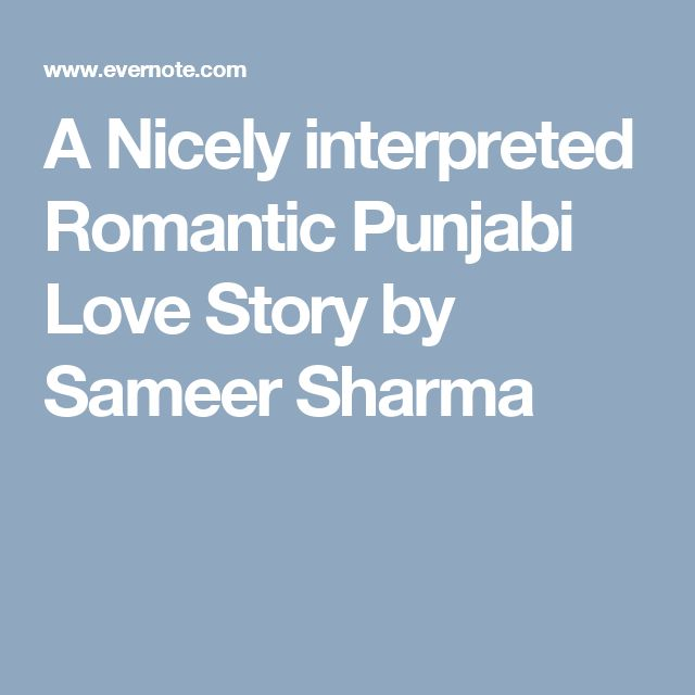A Nicely interpreted Romantic Punjabi Love Story by Sameer Sharma