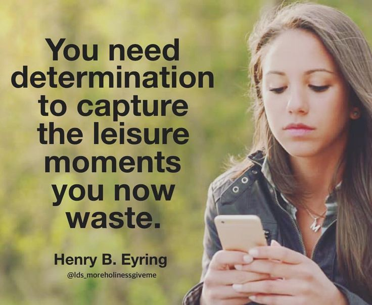 #ldsquotes #preseyring #technology #distraction #focus #overcometheworld #time #management #tv #media