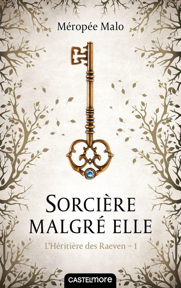 Mon avis sur Sorcière malgré elle, le premier roman de Méropée Malo publié aux éditions Castelmore.