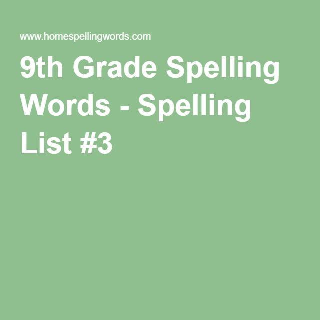 9th Grade Spelling Words - Spelling List #3