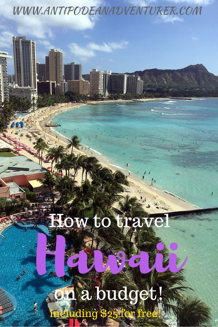 How to travel Hawaii on a budget! Including $25 for free! #Hawaii #BudgetTravel