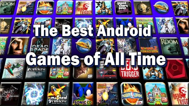 Best android games Which you should be playing in 2015