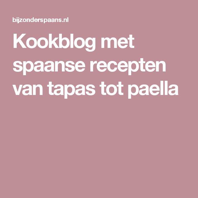 Kookblog met spaanse recepten van tapas tot paella