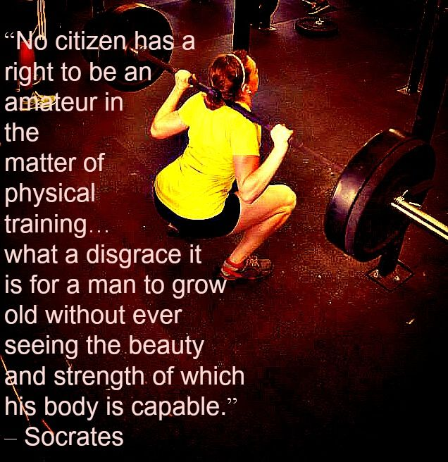 Physical Strength: Philosophy Socrates Physical Fitness Quotes. QuotesGram