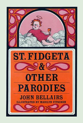 Saint Fidgeta and Other Parodies (1966)