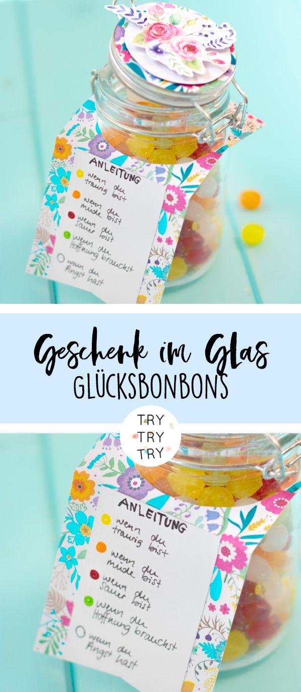 Geschenk im Glas // DIY Geschenk // Glücksbonbons // Glück in Glas // Selbstge…