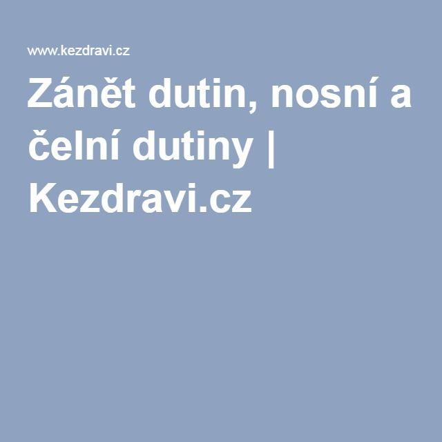 Zánět dutin, nosní a čelní dutiny | Kezdravi.cz