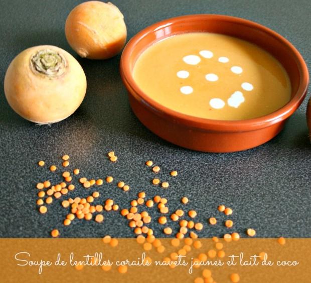 Soupe de lentilles corails au lait de coco et aux navets jaunes