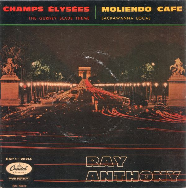 Ray Anthony And His Orchestra* - Champs Élysées / Moliendo Cafe (Vinyl) at Discogs