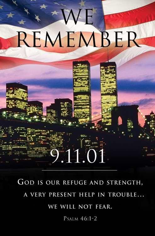 remembering sep 11 | September 11, 2001: We Remember, May We Never Forget!