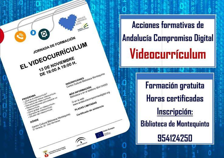 """El próximo viernes 13 de noviembre en horario de 16:00 a 18:00, tendrá lugar en el Centro Cultural Biblioteca de Montequinto el inicio de la jornada """"El Videocurrículum"""", organizado por Andalucía Compromiso Digital y que contará con un total de 20 horas certificadas."""