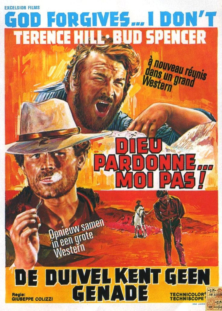 "God Forgives... I Don't!  ~ also known as ""Blood River"" or ""Dio perdona... Io no!""  is a 1967 spaghetti Western by Giuseppe Colizzi. The film is the first in a trilogy continued with Ace High and ended with Boot Hill. Stars: Terence Hill, Bud Spencer, Frank Wolff, Gina Rovere"