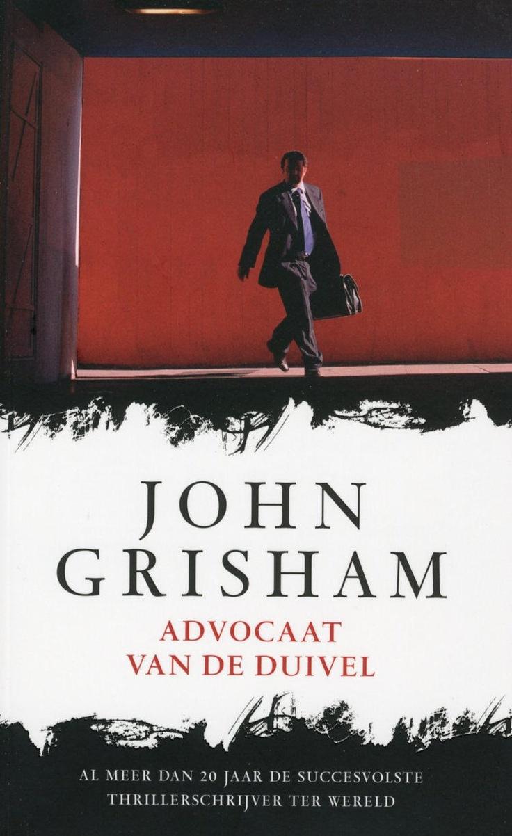 John Grisham - Advocaat van de duivel