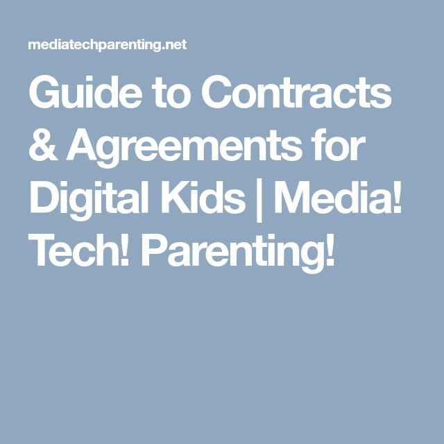 Guide to Contracts & Agreements for Digital Kids | Media! Tech! Parenting!