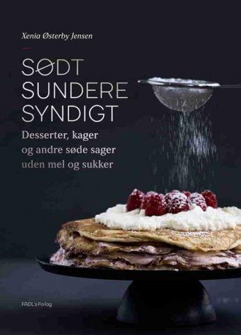 De lækreste søde opskrifter helt uden mel - helt uden sukker !!