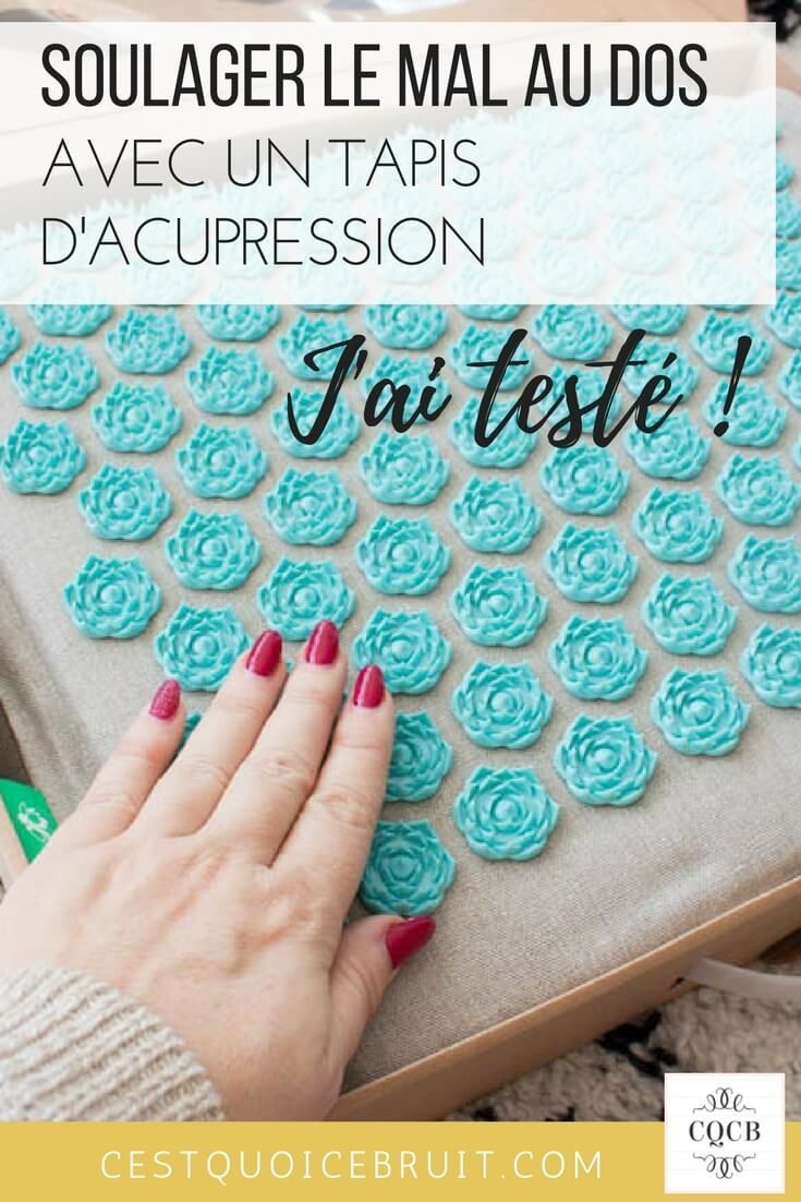 Tapis D Acupression Pour Soulager Le Mal De Dos Magique Concours