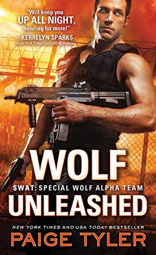 Wolf Unleashed (SWAT) by Paige Tyler https://www.amazon.com/dp/1492625981/ref=cm_sw_r_pi_dp_x_Nzgsyb3NDZQ7F