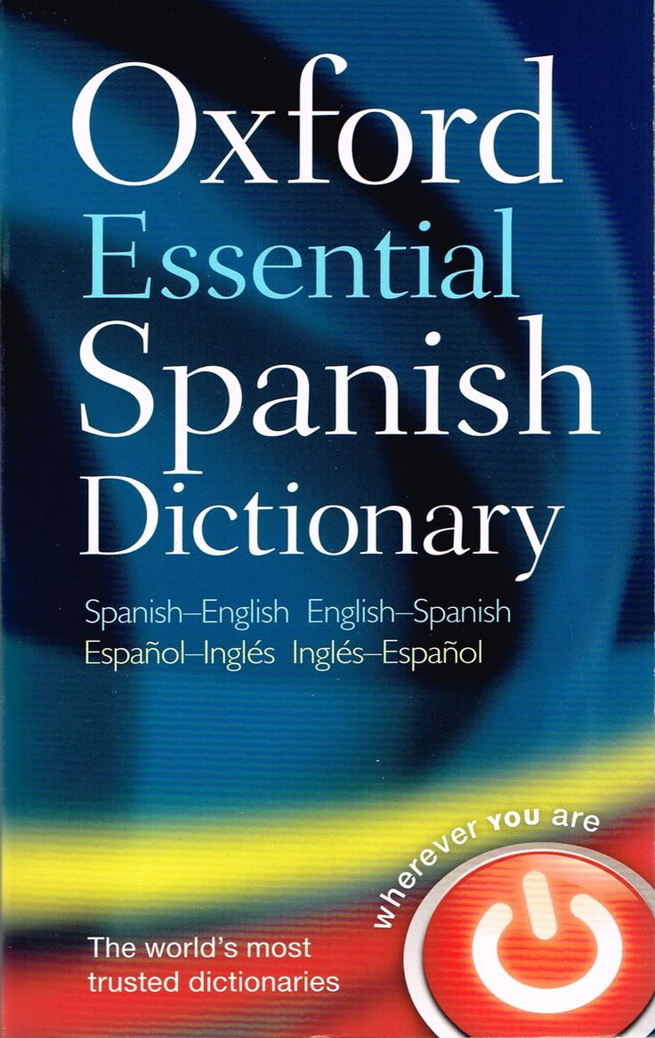 Oxford essential spanish dictionary 2013 edition