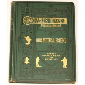 Our Mutual Friend. Charles Dickens.