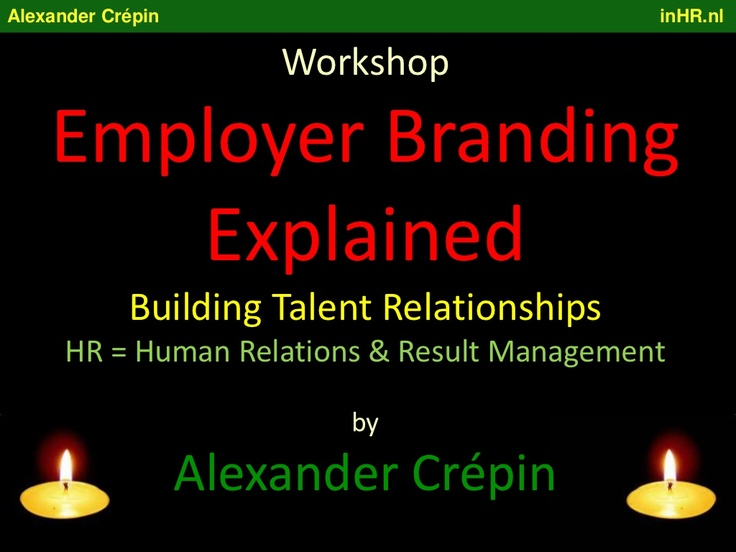 employment-branding-overview-of-the-evolution-towards-hr by Alexander Crépin via Slideshare